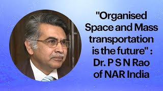 Organised Space and Mass transportation