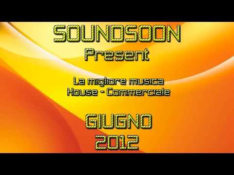 I TORMENTONI DELL'ESTATE 2012 – La migliore musica house commerciale – Giugno 2012 – SUMMER HITS