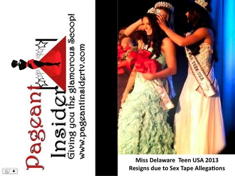 Miss Delaware Teen USA 2013 resigns due to Sex tape allegation