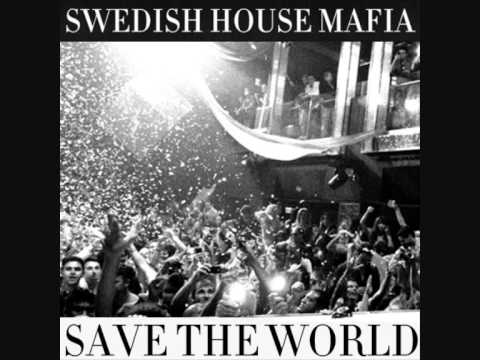 Swedish House Mafia feat. John Martin - Save The World [Virgin Records] (Download MP3 - 320Kbps)
