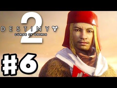Faction Rally! New Monarchy! Destiny 2: Curse of Osiris - Gameplay Walkthrough Part 6 (PS4 Pro)