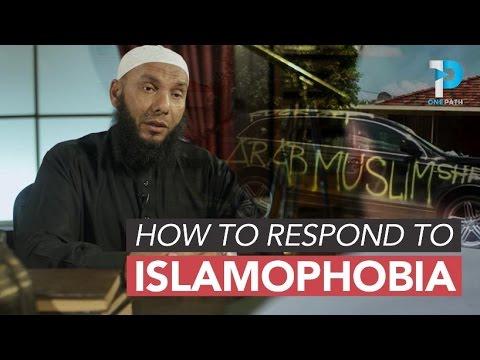 How Do I Respond to Islamophobia