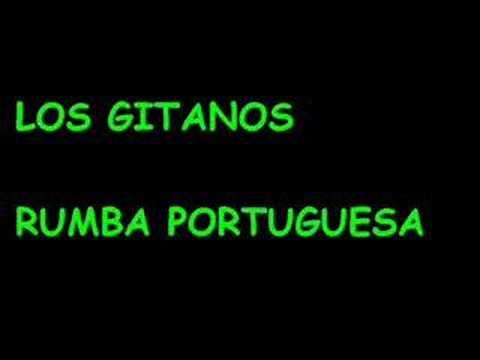 Los Gitanos - Rumba Portuguesa