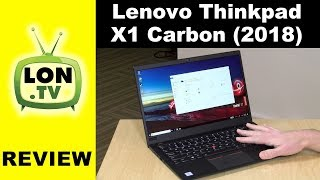 New 2018 Thinkpad X1 Carbon Review - 6th Generation