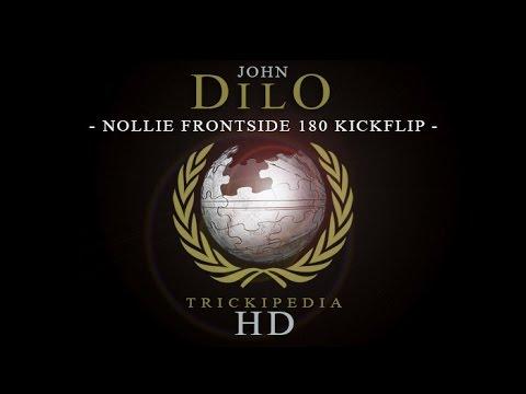 John Dilo: Trickipedia - Nollie Frontside 180 Kickflip