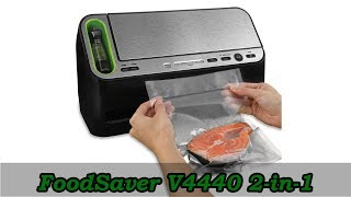 FoodSaver V4440 2-in-1 - Best Vacuum Sealer Under $200