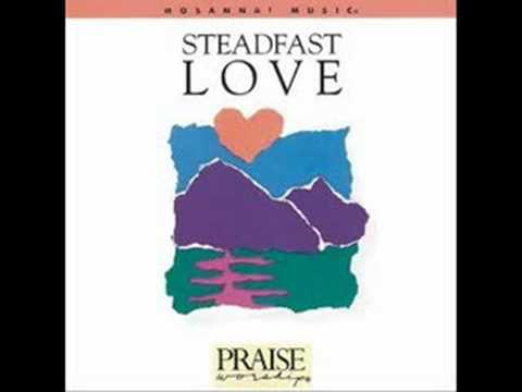 don moen =your steadfast love Music Videos
