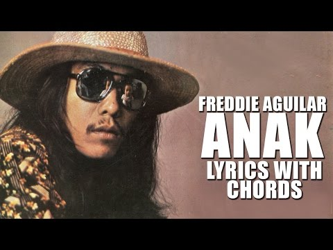 Freddie Aguilar - Anak [official Lyric Video With Chords] Gangnam Blues Ost video