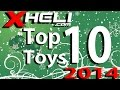 Xheli's Top 10 Toys of 2014