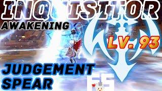 Dragon Nest Korea : Inquisitor Awakening Lv. 93 Gameplay. Judgement Spear and Lightning Storm.