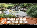 How to Install a Water Garden or Pond Edging - The Home Depot
