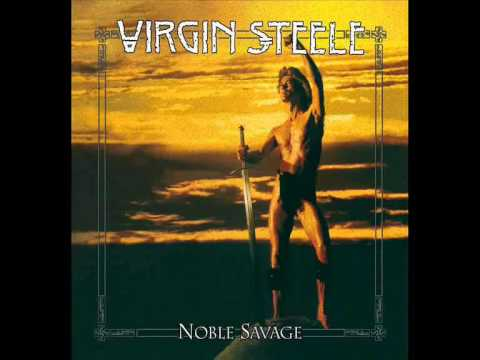 Virgin Steele - Noble Savage