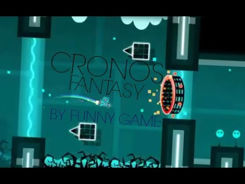 Geometry Dash - Cronos Fantasy - by Funny Game