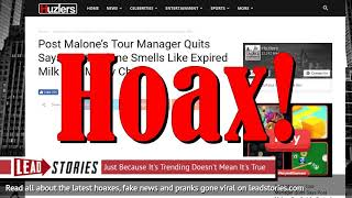 Post Malone's Tour Manager Did NOT Quit, Did NOT Say Post Malone Smells Like Expired Milk And...