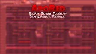 ApoRed - Range Rover Mansory   Instrumental Remake
