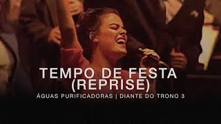 Watch Diante Do Trono Tempo De Festa video