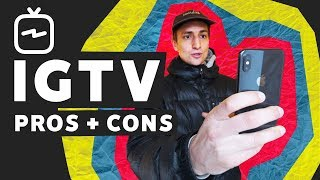 IGTV 2019: Pros and Cons for Creators