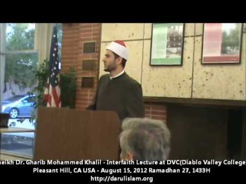 Sheikh Gharib Mohammed Khalil - Interfaith Lecture  August 15, 2012 at DVC