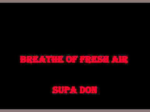 Supa Don - Breath Of Fresh Air