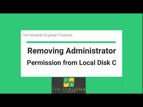 Removing Administrator Permission From Local Disk C | Disabling Admin Permission Windows 10
