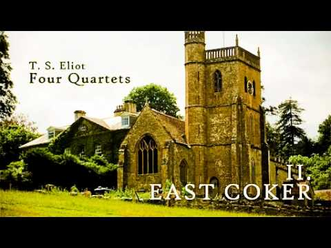 analysis of t s eliots east coker Analysis of t s eliot's east coker the early poetry of t s eliot, poems such as  the wasteland or the love song of j alfred prufrock, is filled his despair of.