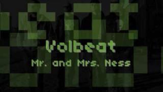 Watch Volbeat Mr. & Mrs. Ness video