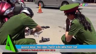 An Toàn Giao Thông ngày 7/7/2018 II Đài PT TH Quảng Ngãi PTQ
