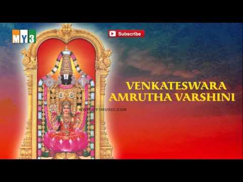 Venkateswara Amrutha Varshini-Tirumalavasa Sri Venkatesha- Bakthi Jukebox