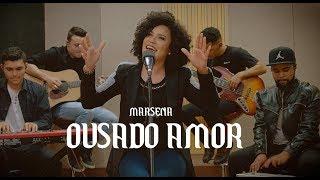 MARSENA - OUSADO AMOR (Reckless Love)