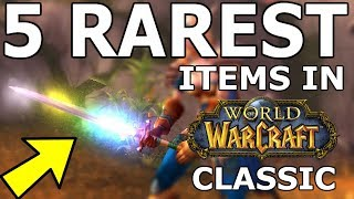 5 Rarest Items in Classic WoW