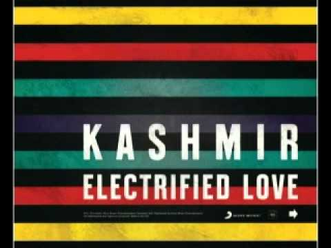 Kashmir - Electrified Love