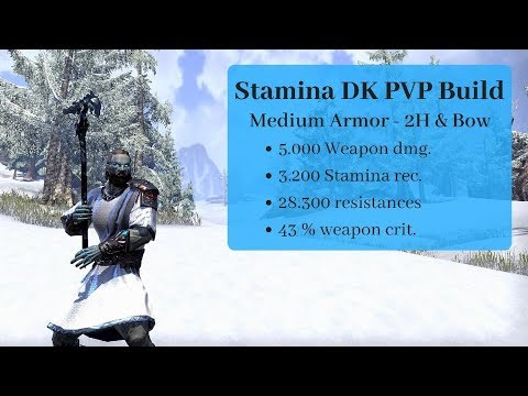 ESO: Stam DK pvp build Summerset - 5k weapon dmg, 3200 stam rec, 28k armor.