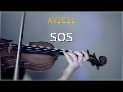 Avicii - SOS for violin and piano (COVER)