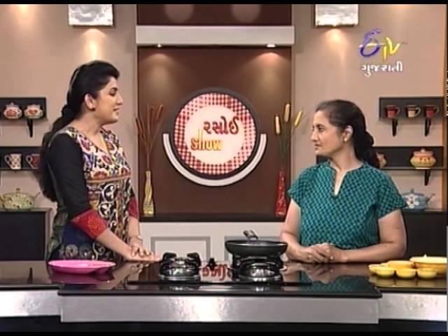 Rasoi Show - રસોઈ શો - રગ્ગી ઉપમા, રગ્ગી વાળા, ઓઅત્સ મૂંગ દલ ટીક્કી & ચીસે કોકીએસ