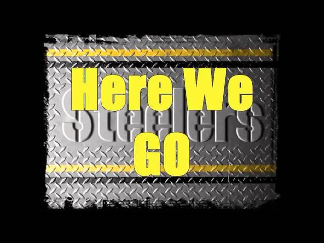 Pittsburgh Steelers - Here We Go Steelers (Steelers Song)