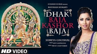 download lagu Dhak Baja Kashor Baja  Song  Shreya Ghoshal gratis