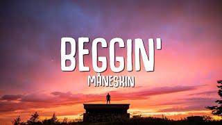 Måneskin - Beggin' (Lyrics) MP3