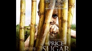 Price Of Sugar Documentary