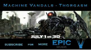Transformers 3 Dark of the Moon Trailer Music #2 (Machine Vandals - Thorgasm)