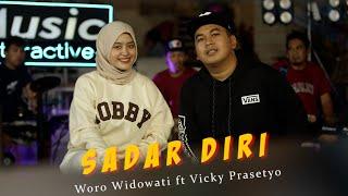 Download lagu SADAR DIRI - WORO WIDOWATI ft VICKY PRASETYO - MUSIC INTERACTIVE  (  )