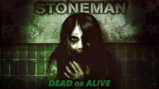 Watch Stoneman Dead Or Alive video