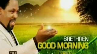 "SCOAN 19/04/15: The Meaning Of ""GOOD MORNING"" By TB Joshua"