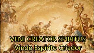 Veni Creator Spiritus Vinde Espírito Criador