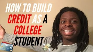 How to build CREDIT as a College Student in 3 EASY steps!