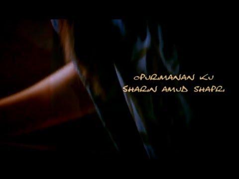 Opurimanan Ku [Official Music Video] ~ Sharin Amud Shapri