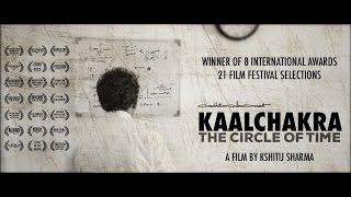 Kaalchakra (The Circle of Time) - Award Winning Time Travel Film (Stephen Hawking)