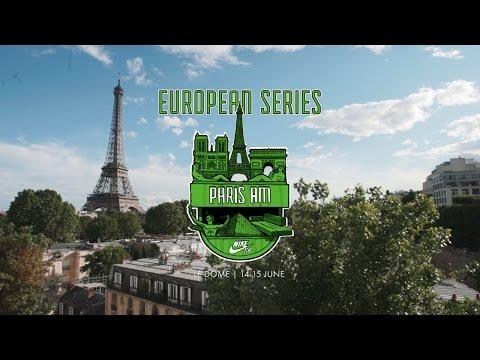 Nike SB | Euro Series 2016 | Paris AM