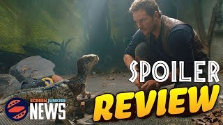 Jurassic World: Fallen Kingdom - Spoiler Review!