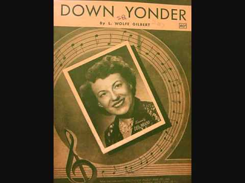 Down Yonder is listed (or ranked) 42 on the list The Best Country Songs From the 50s