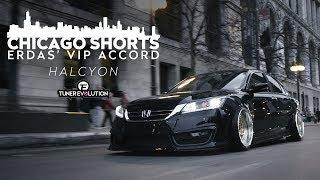 Chicago Shorts: Erdas' VIP Accord | HALCYON